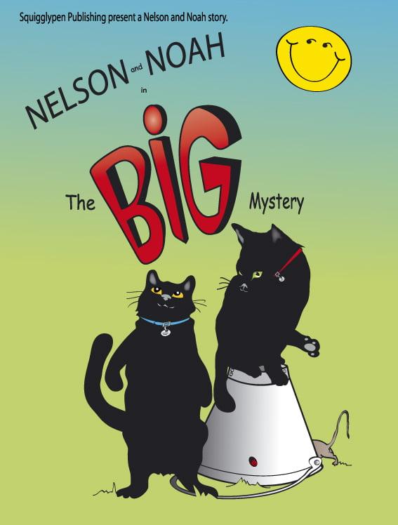 Nelson & Noah - The BIG Mystery